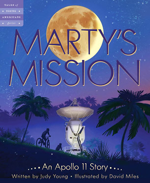 [ Marty's Mission: An Apollo 11 Story - Book Cover Image ]